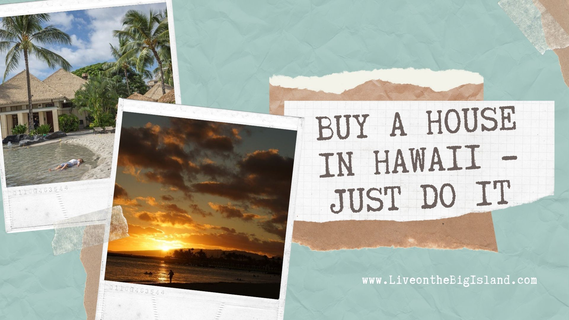 Buy a House in Hawaii - Just Do It