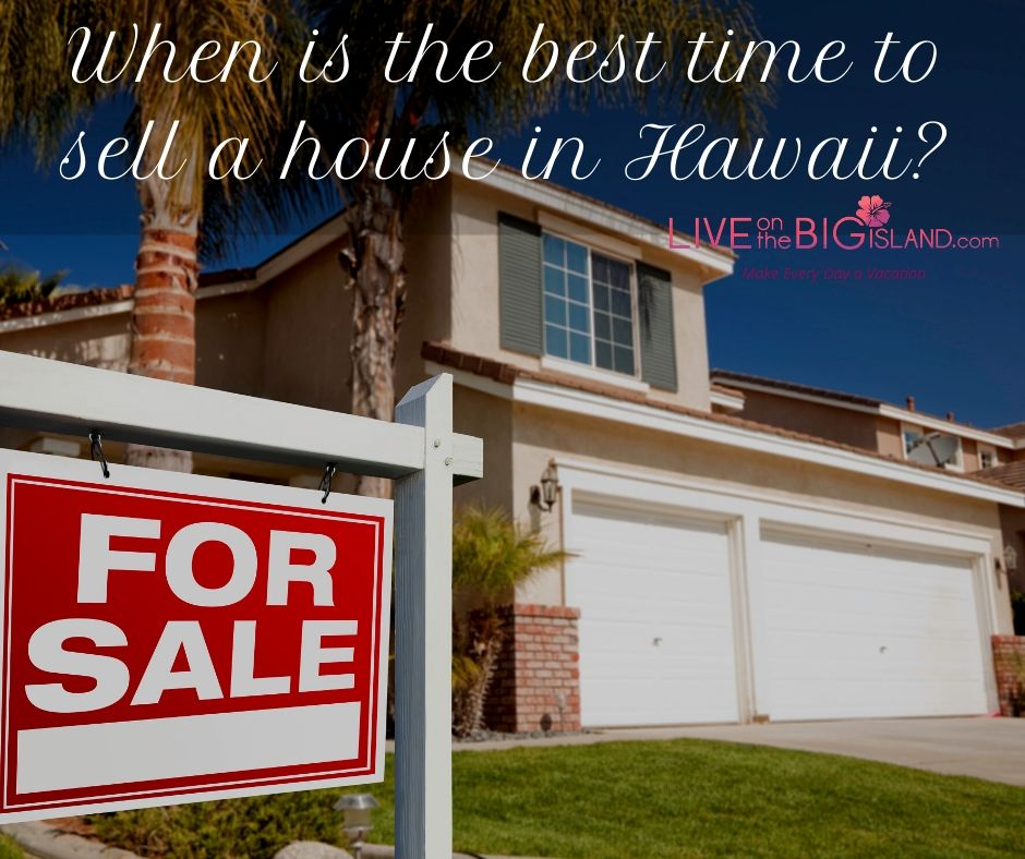 What's the Best Time to Sell a House in Hawaii?