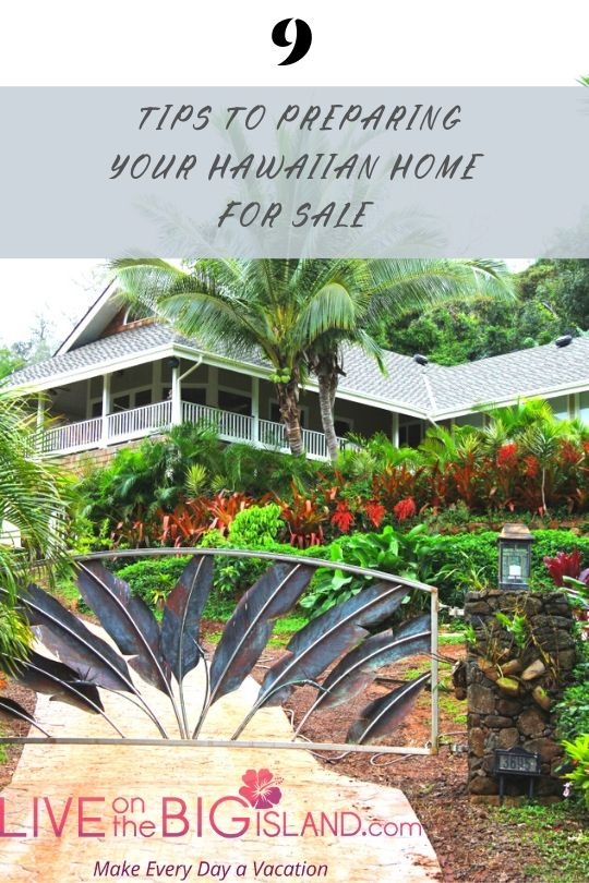 9 Tips to Preparing Your Hawaiian Home for Sale