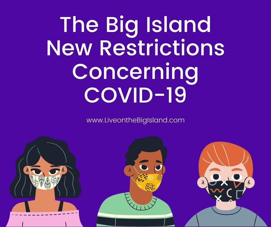The Big Island New Restrictions Concerning COVID-19